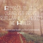 efforts to heal ourselve