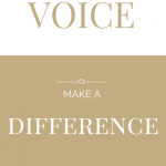 find your voice make a difference