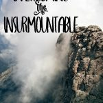 overcoming the insurmountable